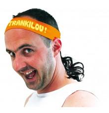 Bandeau Orange avec Inscription Trankilou !