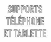Supports téléphone et tablette personnalisables