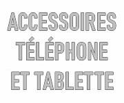 Accessoires téléphone et tablette personnalisables